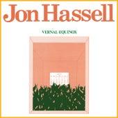 Vernal Equinox (Remastered) by Jon Hassell