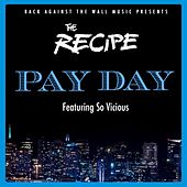 PAYDAY von The Recipe