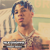 Walk Em Down (feat. Roddy Ricch) de NLE Choppa