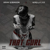 That Gurl by Mann Robinson