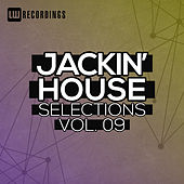 Jackin' House Selections, Vol. 09 by Various Artists