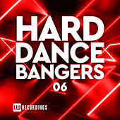 Hard Dance Bangers, Vol. 06 di Various Artists
