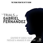 The Trials of Gabriel Fernandez Main Theme (From
