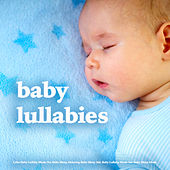 Baby Lullabies - Calm Baby Lullaby Music For Baby Sleep, Relaxing Baby Sleep Aid, Baby Lullaby Music For Baby Sleep Music by Baby Lullaby (1)