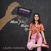When You Wake Up by Laura Marano