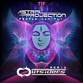 People Can Fly (Outsiders Remix) de Astral Projection