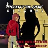 The Foundation EP de The Relatives