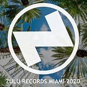 Zulu Records Miami 2020 von Various Artists