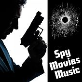 Spy Movies Music by Various Artists