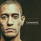 Caminho (Live Session) de Martim Vicente