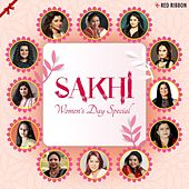 Sakhi - Women's Day Special by Various Artists