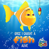 Once I Caught a Fish Alive de LooLoo Kids