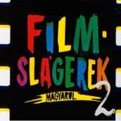 Filmslágerek magyarul II. by Various Artists