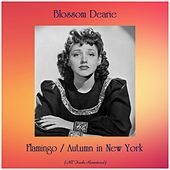 Flamingo / Autumn in New York (All Tracks Remastered) by Blossom Dearie