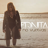 No Vuelvas by Ednita Nazario