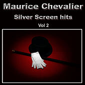 Silver Screen Hits, Vol. 2 de Maurice Chevalier