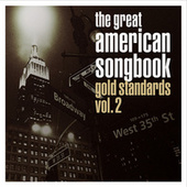 The Great American Songbook: Gold Standards, Vol. 2 de Various Artists