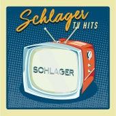 Schlager - TV Hits von Various Artists