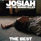The Best von Josiah and the Bonnevilles