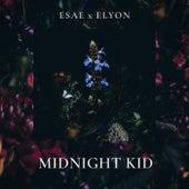 midnight kid (feat. Elyon) by Esae