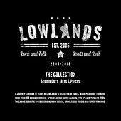 The Collection 2008 - 2018 Studio Cuts / Bits & Pieces von The Lowlands