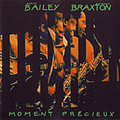 Moment Précieux by Anthony Braxton