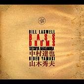 Bass & Drums von Bill Laswell