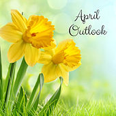 April Outlook by Various Artists