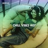 Chill Vibes, Vol. 07 de Hot Q