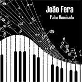 Palco Iluminado de João Fera