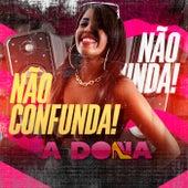Não Confunda! by Dona