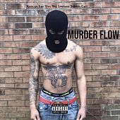 Murder Flow by Reee.3x LUC DAY