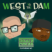 West to the Dam (2020 Remaster) von Brainpower