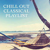 Chill Out Classical Playlist di Royal Philharmonic Orchestra