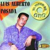 El Discos de Oro de Luis Alberto Posada