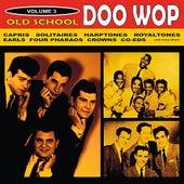 Old School Doo Wop, Vol. 3 by Various Artists