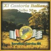 XI Cantoria Italiana: Serafina Corrêa RS by Vários Artistas