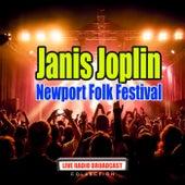 Newport Folk Festival (Live) by Janis Joplin