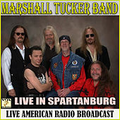 Live in Spartanburg (Live) de The Marshall Tucker Band