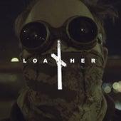 Ain't Talkin' 'Bout Love de Loather