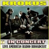 In Concert (Live) by Krokus