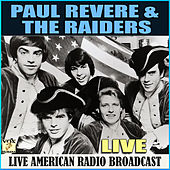 Paul Revere & The Raiders Live (Live) von Paul Revere & the Raiders