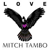 LOVE by Mitch Tambo