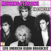 In Concert (Live) von Missing Persons