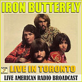 Live in Toronto (Live) by Iron Butterfly