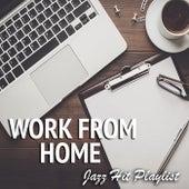 Work From Home Jazz Hit Playlist de Various Artists