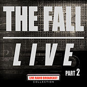 Live Part 2 (Live) by The Fall