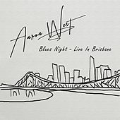 Blues Night (Live in Brisbane) de Aaron West