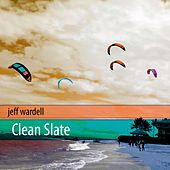 Clean Slate von Jeff Wardell
