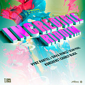 Incredible Riddim de Various Artists